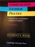 Communicative Grammar Practice by Leo Jones