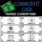 Community Cash:  Classroom Money ($1,$5,$10,$20,$50,$100)