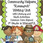 "Community Helpers ""Research"" Unit w/ Literacy+Math~Freebie"