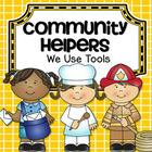 Community Helpers and Careers - What tools do they use?