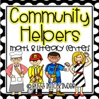 Community Helpers with Literacy and Math- Common Core Stan