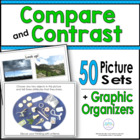 Compare & Contrast: 45 Picture Sets and Graphic Organizers