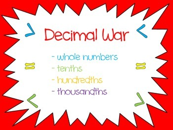 Comparing Decimals Math Center - Decimal War...Greater Tha
