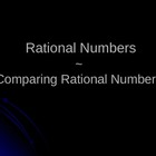 Comparing Rational Numbers PowerPoint