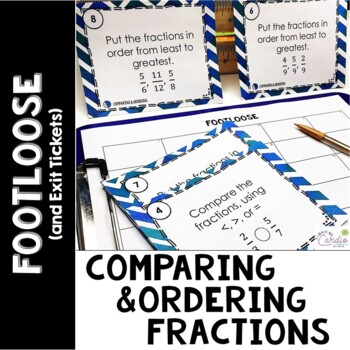 Comparing and Ordering Fractions Footloose-Task Card Activ