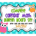 Complete Calendar Math Bulletin Board Set {Polka Dot and O