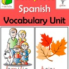 Complete Spanish Vocabulary Unit / Vamos a Aprender el Voc