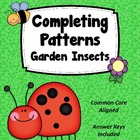Completing Patterns Activity Set- Garden Insects Theme
