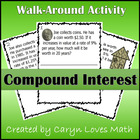 Compound Interest Walk Around Classroom Activity