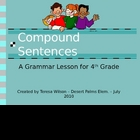 Compound Sentences - A Grammar Lesson for 4th Grade
