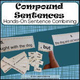 Compound Sentences: A Hands On Sentence Combining Activity