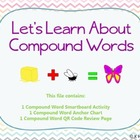 Compound Words: Smartboard Lesson and QR Code Review Activity