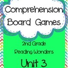 Comprehension Board Games (Reading Wonders Grade 2, Unit 3)