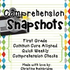 Comprehension Snapshots- Weekly Assessments & Practice 1st