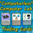 """Computerless"" Computer Lab Trading Cards"