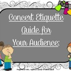 Concert Etiquette - A Guide & Slide Show For Your Audience