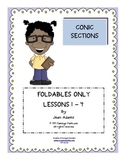 Conic Sections Unit: FOLDABLES ONLY