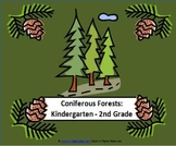 Coniferous Forest Biome (K-2)