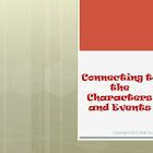 Connecting to the Characters and Events Reading Strategy P