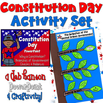 Constitution Day Activity Set (PowerPoint and Branches of Govt Craftivity)