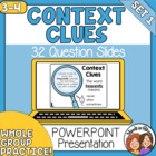 Context Clues PowerPoint: 32 Practice Slides for Grades 3-4