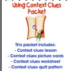Context Clues/ Using Context Clues Strategy Lesson Packet