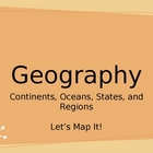 Continents, Oceans, States and Regions PPT