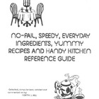 Cookbook: No-Fail, Speedy, Everyday Ingredients, Recipes &