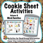 Cookie Sheet Activities Volume 6- Word Families