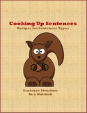 Cooking Up Sentences - Recipes for Sentence Structure