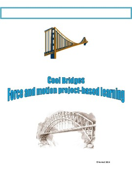 Cool Bridges: Force and motion project-based learning