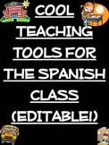 Cool Teaching Tools for the Spanish Class (Editable!)