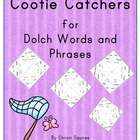 Cootie Catchers for Dolch Words and Phrases