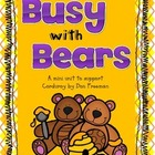 Busy with Bears
