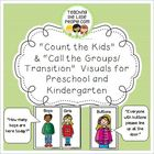"""""""Count the Kids"""" & """"Call the Groups/Transition""""  Visuals f"""
