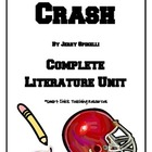 Crash, by Jerry Spinelli, HUGE Literature UNIT, 69 pages