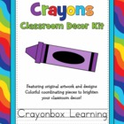 Crayon Classroom Decor Kit with Editable Files