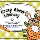 Crazy About Literacy- 10 Common Core Aligned Literacy Centers