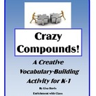 Crazy Compounds: Creative Word Building Gifted Enrichment