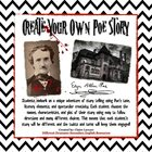 Edgar Allan Poe: Create Your Own Poe Inspired Short Story!