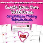 Create Your Own Valentines Templates