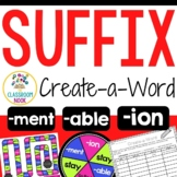 Create-a-Word Suffix Review Game (ion, ment, able)