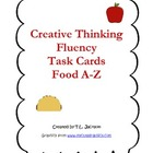 Creative Thinking Fluency Task Cards - Food A - Z