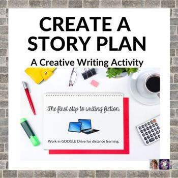 Creative Writing Lesson 2: Steps to Create a Story Plan