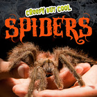 Creepy But Cool Spiders - Science