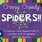 Creepy Crawly Spiders: A Common Core Aligned Unit on Spiders