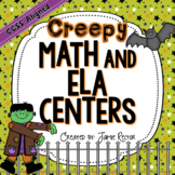 Creepy Math & ELA Centers - Aligned to Common Core Standards