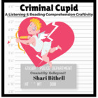 Criminal Cupid- Valentine's Day Reading, Writing and Liste