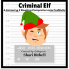 Criminal Elf - Christmas Reading Writing and Listening Craftivity
