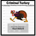 Criminal Turkey - Thanksgiving Reading Writing and Listeni